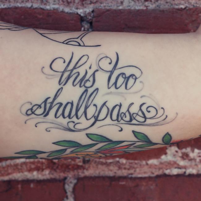 this too shall pass tattoo (57)